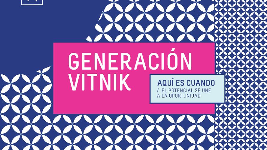 Generación Vitnik: becas para nuevos talentos